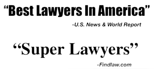 Best Lawyers in America and Super Lawyers Awards